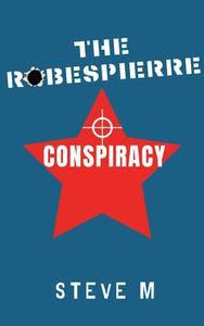 The Robespierre Conspiracy