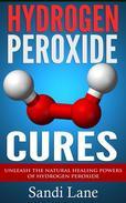 Hydrogen Peroxide Cures