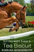 Bittersweet Farm 8: Tea Biscuit