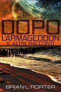 Dopo l'Armageddon e altri racconti