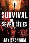 Survival in the Seven Cities