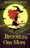 Broom for One More (Sea Witch Cozy Mysteries, Book 3)