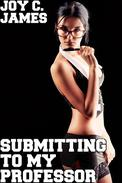 Submitting To My Professor (BDSM, Dominance, Erotica, Lesbian, Sapphic, Sex, Submission)