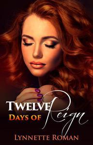 Twelve Days of Reign