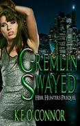 Gremlin Swayed: Heir Hunters prequel