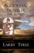 Accidental Traveler: The Return