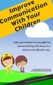 Improve Communication With Your Children