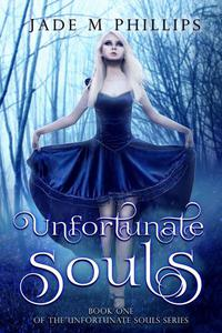 Unfortunate Souls (Book 1)