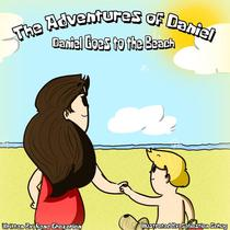 The Adventures of Daniel: Daniel Goes to the Beach