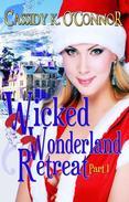 Wicked Wonderland Retreat