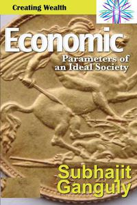 Economic Parameters of an Ideal Society