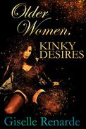 Older Women, Kinky Desires