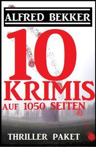 Thriller-Paket: 10 Krimis auf 1052 Seiten