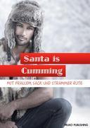 Santa is Cumming - Mit prallem Sack & strammer Rute!