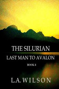Last Man to Avalon