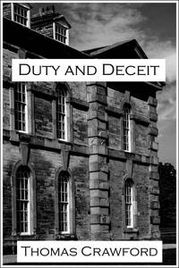 Duty and Deceit