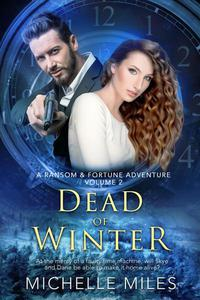 Dead of Winter: A Ransom & Fortune Adventure