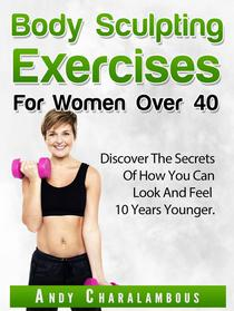 Body Sculpting Exercises for Women Over 40