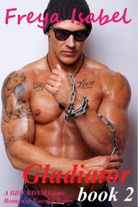 Gladiator : Book 2 (A BBW BDSM Erotic Romance Novella Series)
