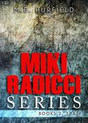 Miki Radicci Series (Books 2,3, & 4)