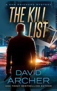 The Kill List - A Sam Prichard Mystery