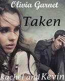 Taken (Rachel and Kevin)