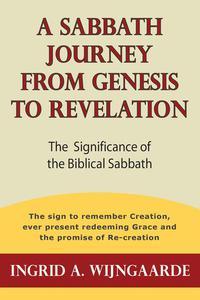 A Sabbath Journey from Genesis to Revelation