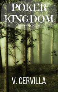 Poker Kingdom II. Pandemonium