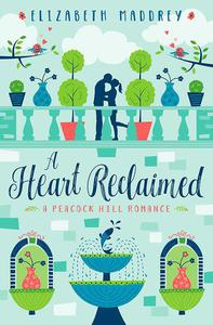 A Heart Reclaimed