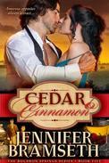 Cedar and Cinnamon