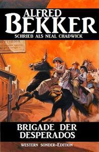 Brigade der Desperados: Western Sonder-Edition