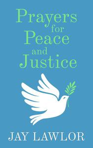 Prayers for Peace and Justice