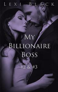 My Billionaire Boss 2 & 3