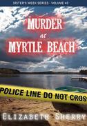 Murder At Myrtle Beach