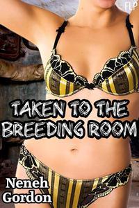 Taken to the Breeding Room (Reluctant monster sex story)
