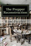 The Prepper Reconstruction