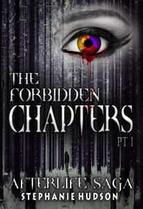 The Forbidden Chapters: PT1