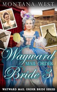 Wayward Mail Order Bride 3