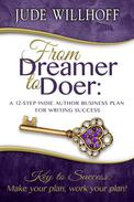 From Dreamer to Doer: A 12-Step Indie Author Business Plan for Writing Success