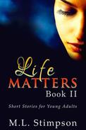 Life Matters - Book 2