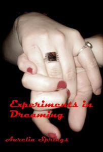 Experiments in Dreaming