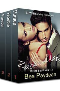 Zack And Clare Boxed Set Books 1-3 (BBW Billionaire Romance)