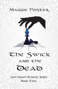 The Swick and the Dead: Loch Lonach Book Two