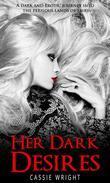 Her Dark Desires (Fairytale Erotica)