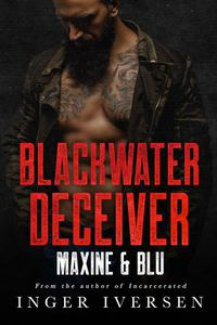 Blackwater Deceiver: Maxine and Blu