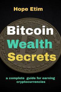 Bitcoin Wealth Secrets