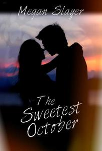 The Sweetest October