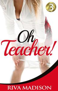 Oh Teacher! Book 3