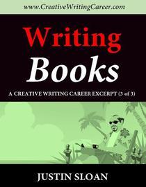 Writing Books: A Creative Writing Career Excerpt