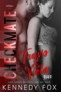 Checkmate Duet Series, #1 (Travis & Viola)